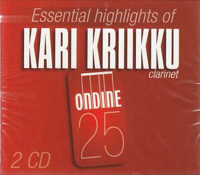Kari Kriikku / Essential Highlights: Mozart & Crusell