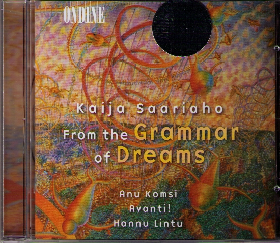 Kaija Saariaho / From The Grammar Of Dreams // Anu Komsi / Avanti! / Hannu Lintu