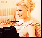 Excellence / The Artistry of Karita Mattila