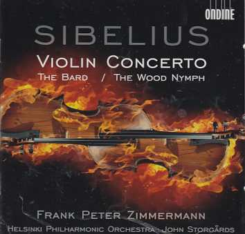 Jean Sibelius / Violin Concerto / The Bard / The Wood Nymph / Frank Peter Zimmermann / Helsinki Philharmonic Orchestra / John Storgårds