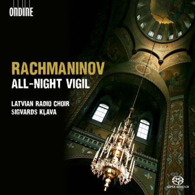 Sergei Rachmaninov / All-Night Vigil // Latvian Radio Choir / Sigvards Klava