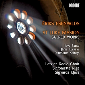 Ēriks Ešenvalds / St. Luke Passion // Latvian Radio Choir / Sinfonietta Riga / Sigvards Klava