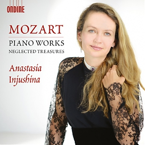 W.A. Mozart / Piano Works: Neglected Treasures // Anastasia Injushina