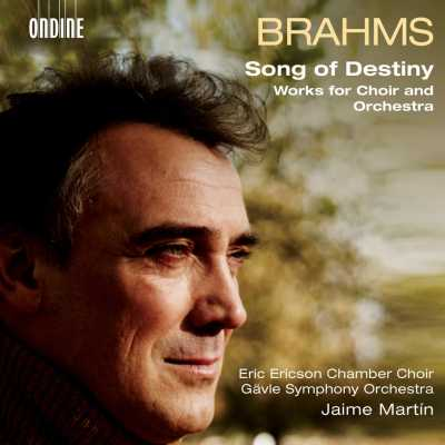 Johannes Brahms / Song of Destiny - Works for Choir and Orchestra // Eric Ericson Chamber Choir / Gävle Symphony Orchestra / Jaime Martin