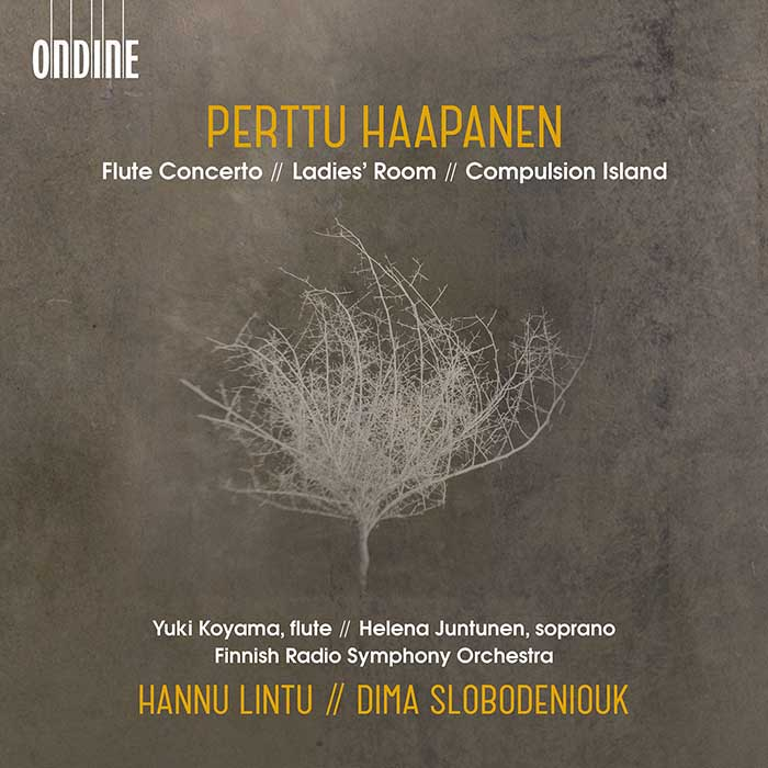 Perttu Haapanen / Flute Concerto / Ladies' Room / Compulsion Island // Finnish Radio SO / Hannu Lintu / Dima Slobodeniuk