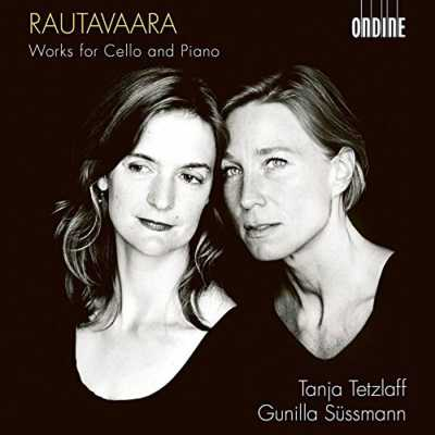 Einojuhani Rautavaara / Works for Cello and Piano // Tanja Tetzlaff / Gunilla Süssmann