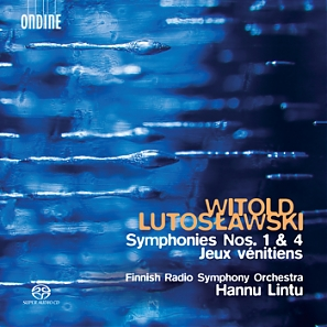 Witold Lutoslawski / Symphonies 1 & 4 / Jeux vénitiens // Finnish Radio Symphony Orchestra / Hannu Lintu