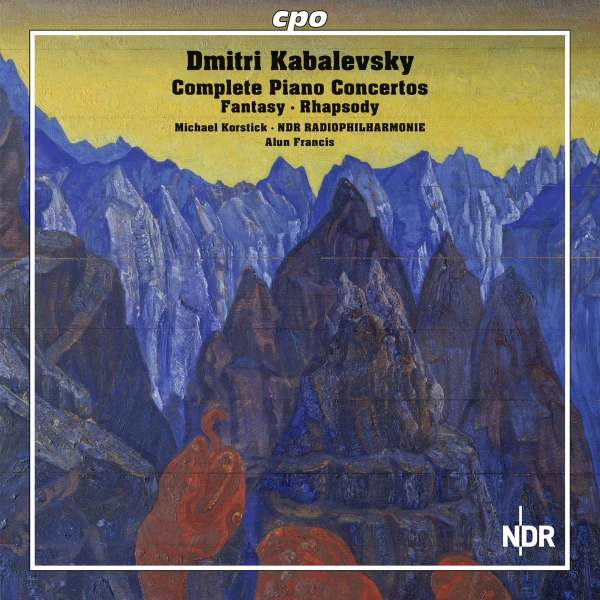 Dmitri Kabalevsky / Complete Works for Piano and Orchestra // Michael Korstick / NDR Radiophilharmonie / Alun Francis