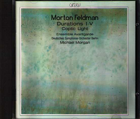 Morton Feldman / Durations / Coptic Light