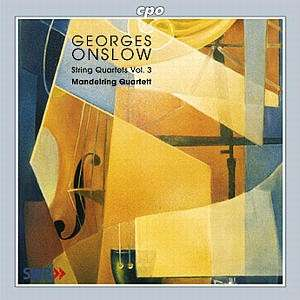 Georges Onslow / String Quartets vol. 3 / Mandelring Quartett