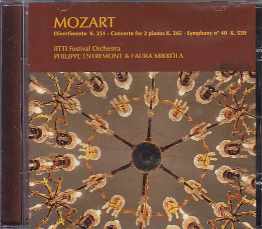 W.A. Mozart / Divertimento K251 / Concerto for 2 Pianos K365 / Symphony no. 40 K550 / Iitti Festival Orchestra / Philippe Entremont / Laura Mikkola