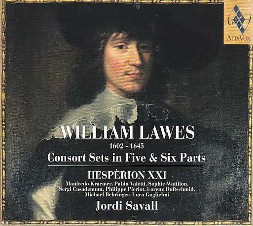 William Lawes / Consort Sets in Five & Six Parts / Hespèrion XXI / Jordi Savall