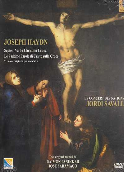 Joseph Haydn / Seven Last Words of Christ on the Cross / Le Concert des Nations / Jordi Savall DVD