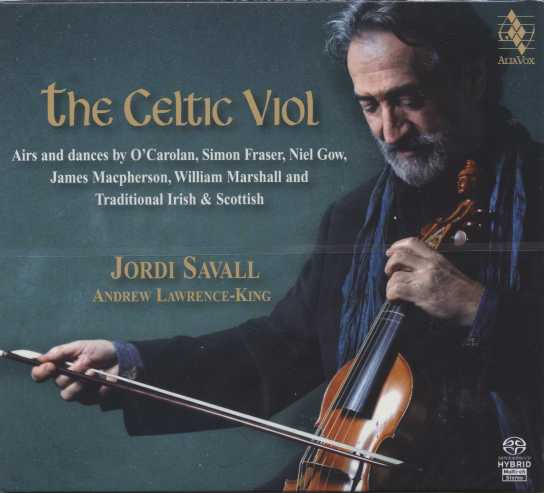 The Celtic Viol // Jordi Savall / Andrew Lawrence-King