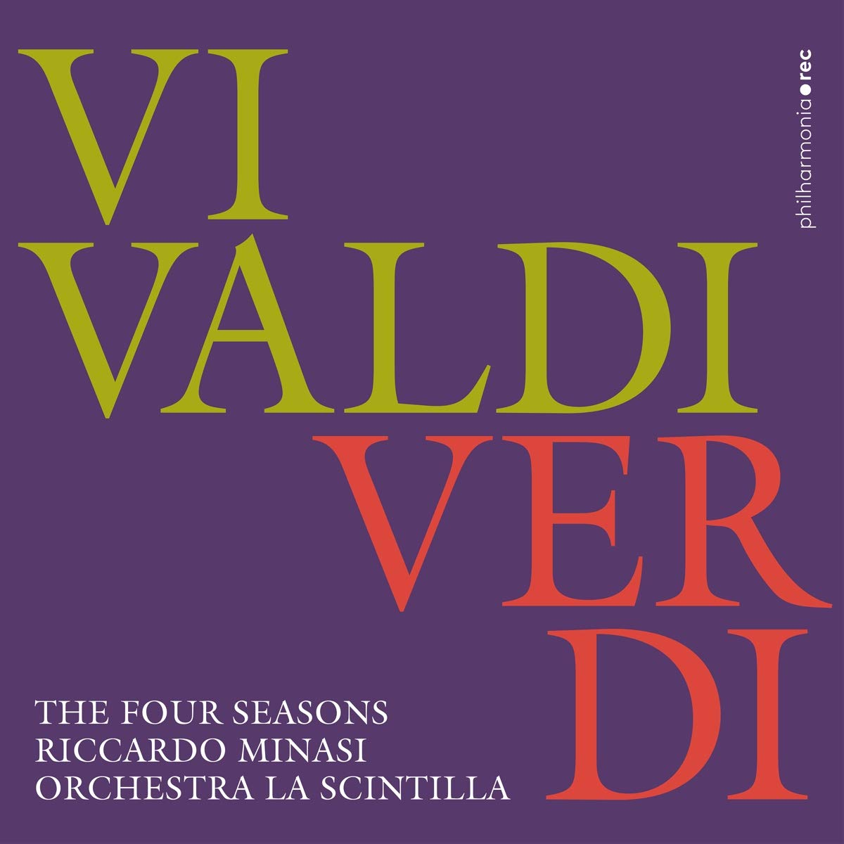 Antonio Vivaldi / Giuseppe Verdi / The Four Seasons // Riccardo Minasi