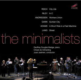 Steve Reich, Terry Riley, Louis Andriessen, Kyle Gann, John Adams, David Lang / The Minimalists / Orkest de Volharding / Jussi Jaatinen 2CD