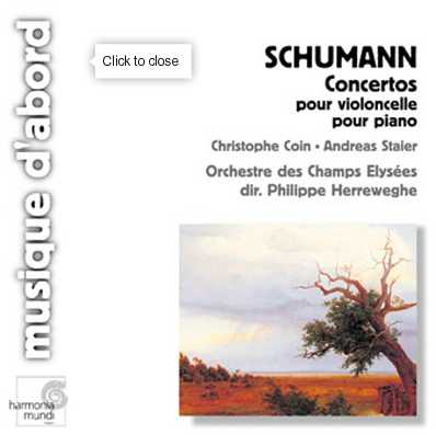 Robert Schumann / Cello Concerto / Piano Concerto // Christophe Coin / Andreas Staier / Orchestre des Champs Elysées / Philippe Herreweghe