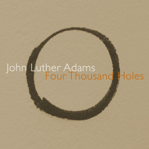 John Luther Adams / Four Thousand Holes