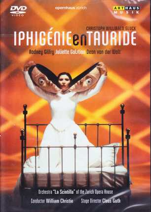 Christoph Willibald Gluck / Iphigénie in Tauride / Juliette Galstian / Rodney Gilfrey / William Christie / Zurich Opera House DVD
