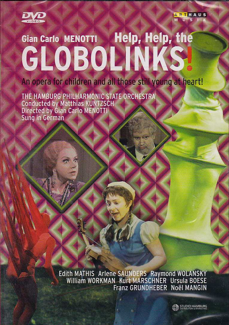 Gian Carlo Menotti / Globolinks! - An Opera for Children / Edith Mathis / Arlene Saunders / The Hamburg Philharmonic State Orchestra / Matthias Kuntzsch DVD