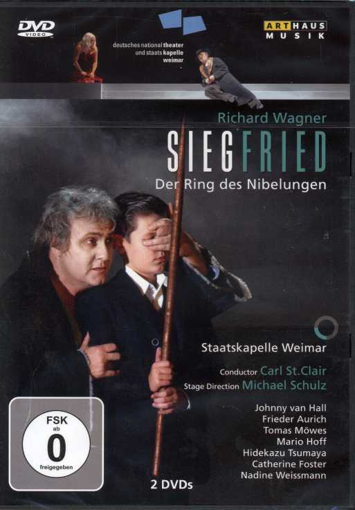 Richard Wagner / Siegfried / Johnny van Hall / Carl St. Clair / Staatskapelle Weimar DVD