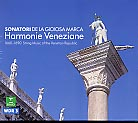 Harmonie Veneziane / Sonatori de la Gioiosa Marca / 1660 - 1690 String Music of the Venetian Republic