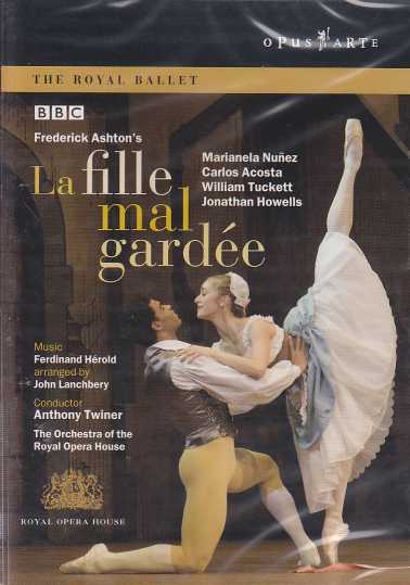Ferdinand Hérold / La Fille Mal Gardée / Marianela Nuñez / Carlos Acosta / The Orchestra of the Royal Opera House / Anthony Twiner DVD