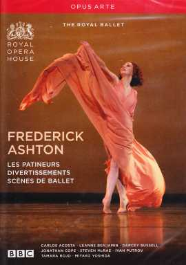 Frederick Ashton / Les Patineurs / Divertissements / Scènes de Ballet / Carlos Acosta / Leanne Benjamin / Orchestra of the Royal Opera House / Barry Wordsworth DVD