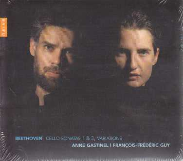 Ludwig van Beethoven / Works for cello and piano / Anne Gastinel / Francois-Frédéric Guy
