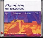 Thomas Tallis / William Byrd / Robert Parsons / Alfonso Ferrabosco / Four Temperaments / Phantasm