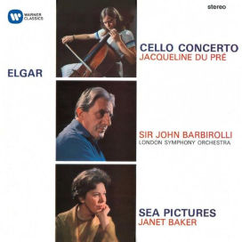 Edward Elgar / Cello Concerto / Sea Pictures // Jacqueline du Pré / Janet Baker / London Symphony Orchestra / Sir John Barbirolli