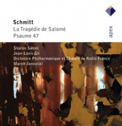 Florent Schmitt / Tragedy of Salome / Psalm 47