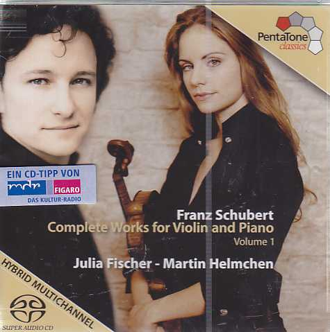 Franz Schubert / Works for Violin & Piano, vol. 1 / Julia Fischer / Martin Helmchen
