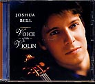 Joshua Bell / Voice of the Violin