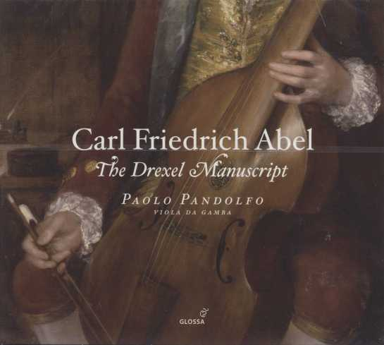 Carl Friedrich Abel / The Drexel Manuscript / Paolo Pandolfo