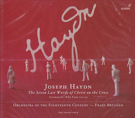 Joseph Haydn / The Seven Last Words of Christ on the Cross / Orchestra of the Eighteenth Century / Frans Brüggen
