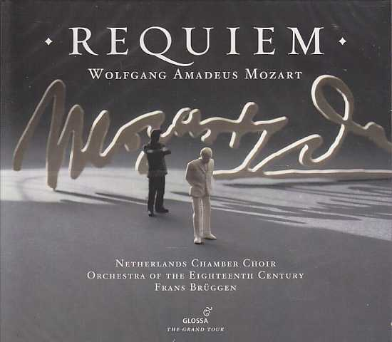 W.A. Mozart / Requiem / Orchestra of Eighteenth Century / Frans Brüggen