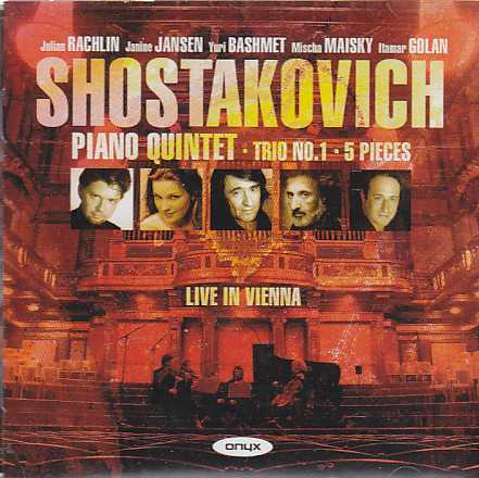 Dmitri Shostakovich / Piano Quintet / Trio No. 1 / 5 Pieces / Live in Vienna