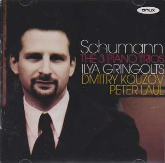 Robert Schumann / The Piano Trios / Dmitri Kouzov / Ilya Gringolts / Peter Laul 2CD