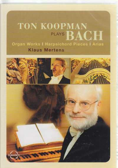 J.S. Bach / Ton Koopman plays organ works / Harpsichord Pieces / Arias / Klaus Mertens DVD