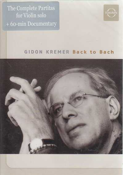 J.S. Bach / Partitas for Violin solo / Gidon Kremer DVD