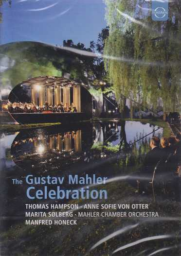The Gustav Mahler Celebration / Thomas Hampson / Anne Sofie von Otter / Mahler Chamber Orchestra / Manfred Honeck DVD