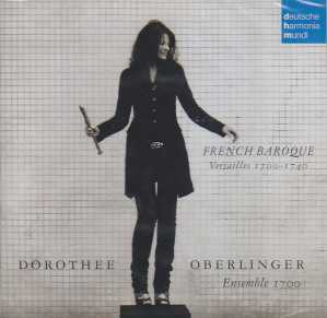 Dorothee Oberlinger / French Baroque Music / Ensemble 1700