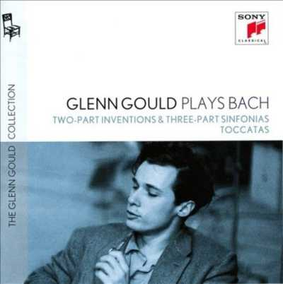 J.S. Bach / Two-Part Inventions & Three-Part Sinfonias / Toccatas (Complete) // Glenn Gould