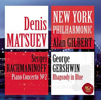 Sergei Rachmaninov / Piano Concerto no. 2 / George Gershwin / Rhapsody in Blue // Denis Matsuev / New York Philharmonic / Alan Gilbert