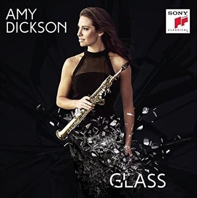 Amy Dickson / Glass // Philip Glass