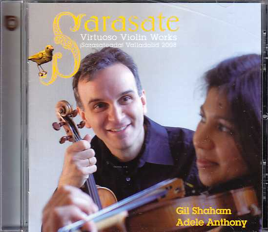 Pablo de Sarasate / Virtuoso Works for Violin / Gil Shaham / Adele Anthony / Akira Eguchi