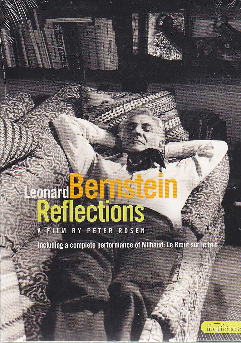 Leonard Bernstein / Reflections / A Film by Peter Rosen