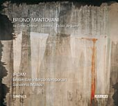 Bruno Mantovani / Le Sette Chiese / Ensemble Intercontemporain / Susanna Mälkki