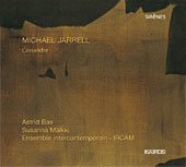 Michael Jarrell / Cassandre / Ensemble Intercontemporain / Susanna Mälkki